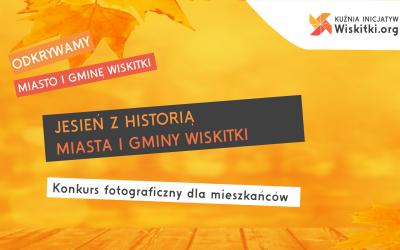 Odkrywaj historię Wiskitek. Wygraj cenne nagrody.